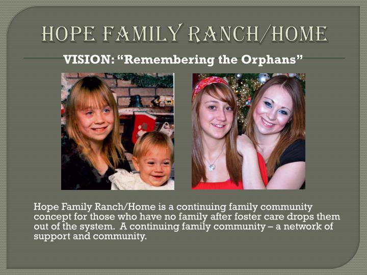 Hope Family Ranch/Home