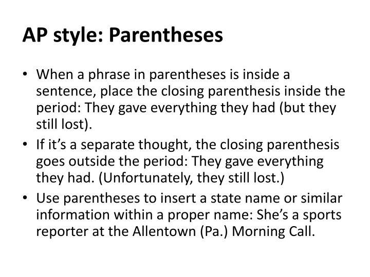 AP style: Parentheses