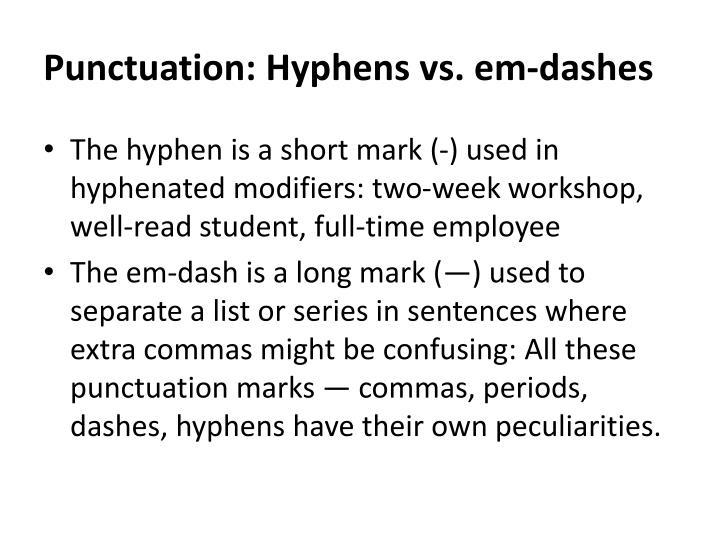 Punctuation: Hyphens vs.