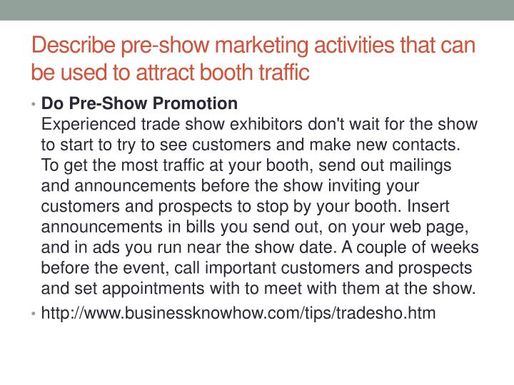 Describe pre-show marketing activities that can be used to attract booth traffic