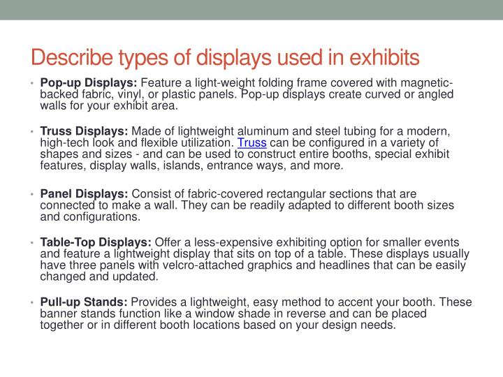 Describe types of displays used in exhibits
