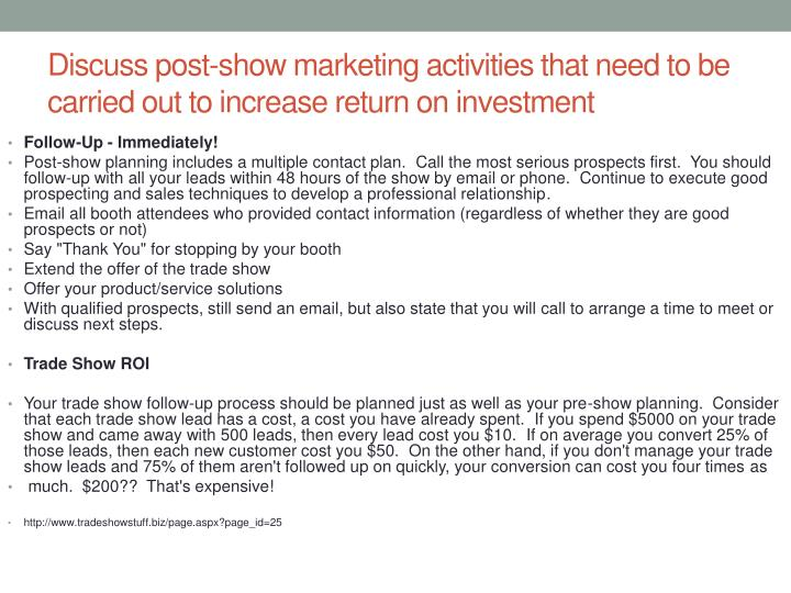 Discuss post-show marketing activities that need to be carried out to increase return on investment