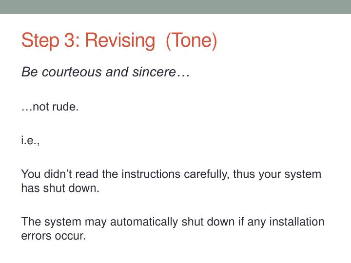 Step 3: Revising  (Tone)
