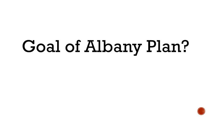 Goal of Albany Plan?