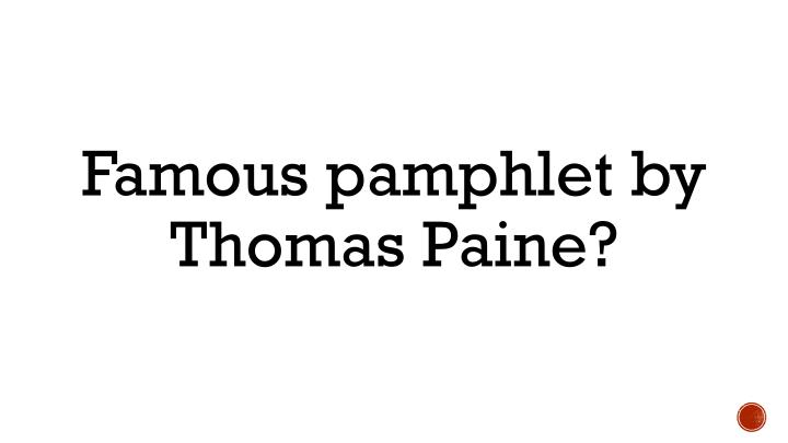 Famous pamphlet by Thomas Paine?