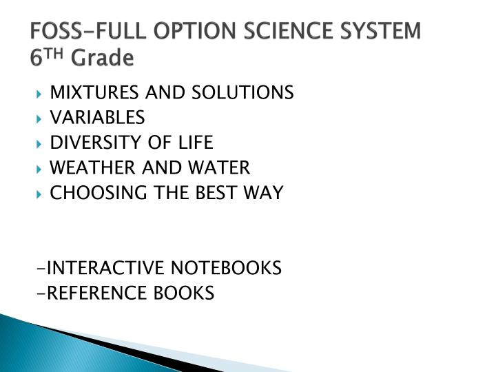 FOSS-FULL OPTION SCIENCE SYSTEM  6