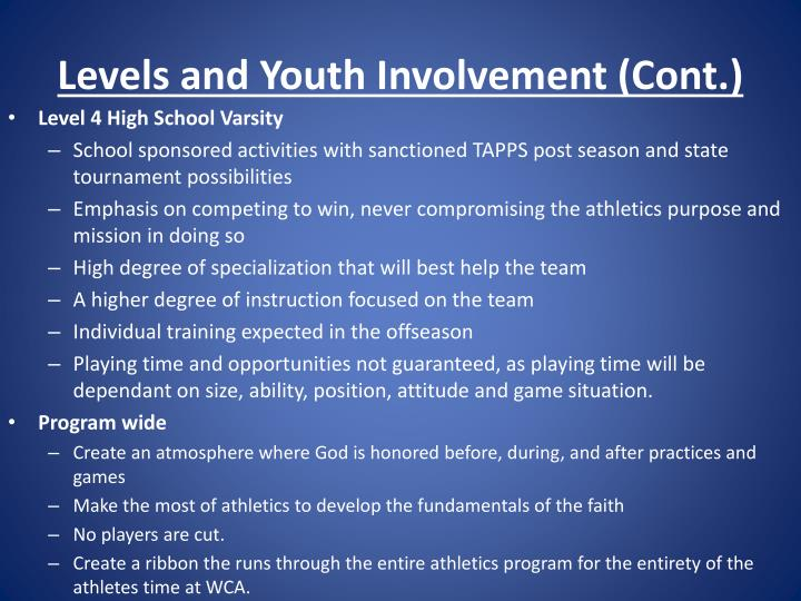 Levels and Youth Involvement (Cont.)
