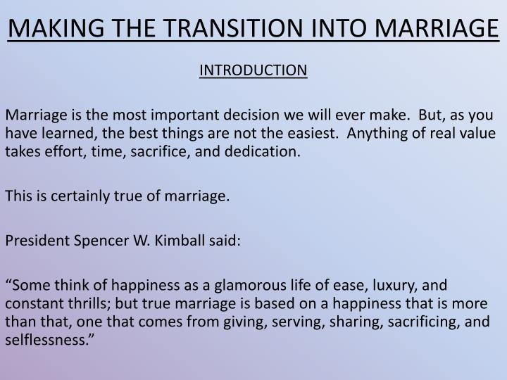 MAKING THE TRANSITION INTO MARRIAGE