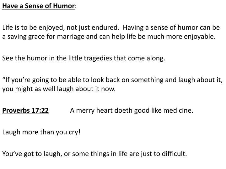 Have a Sense of Humor