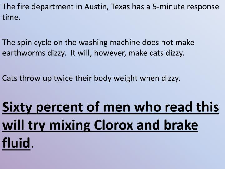 The fire department in Austin, Texas has a 5-minute response time.