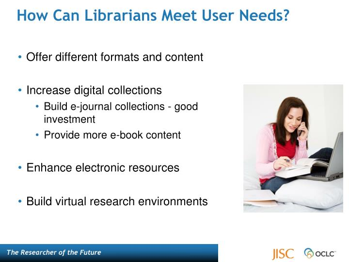 How Can Librarians Meet User Needs?