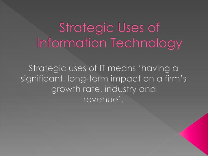 use of technology for long term growth