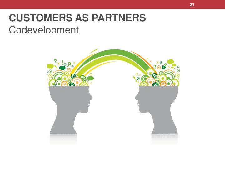 CUSTOMERS AS PARTNERS