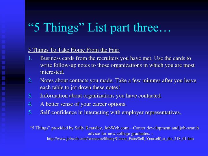 """""""5 Things"""" List part three…"""