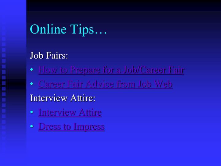 Online Tips…