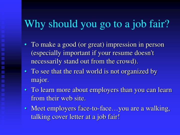 Why should you go to a job fair?