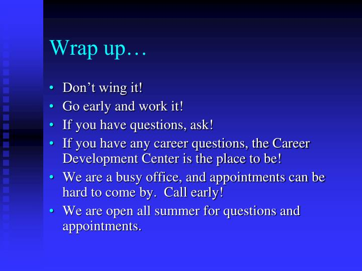 Wrap up…
