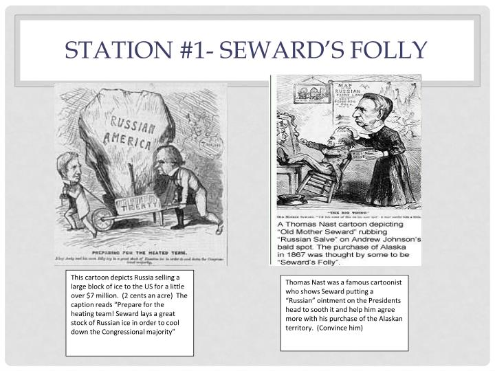 Station #1- Seward's folly