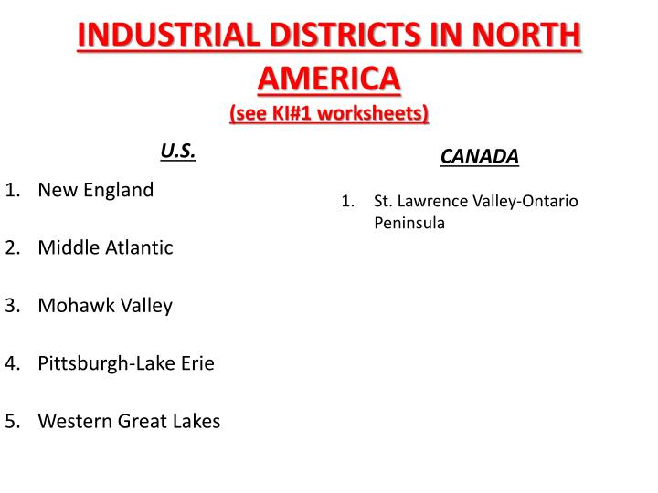 INDUSTRIAL DISTRICTS IN NORTH AMERICA