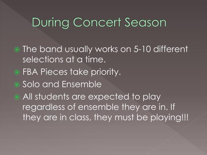 During Concert Season