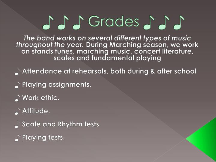 ♪ ♪ ♪ Grades ♪ ♪ ♪