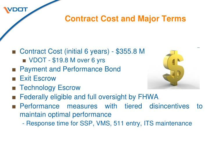 Contract Cost and Major Terms