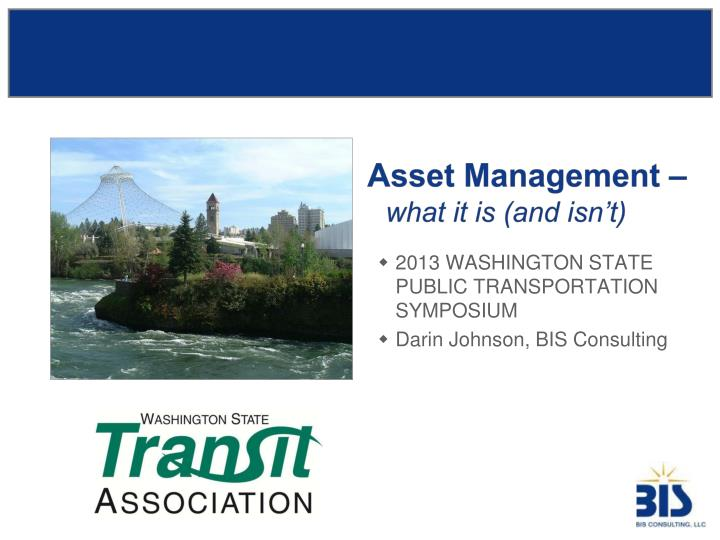 Asset management what it is and isn t