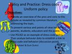 policy and practice dress code uniform policy