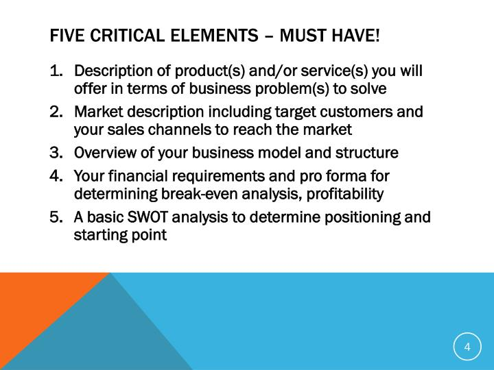 FIVE CRITICAL ELEMENTS – MUST HAVE!