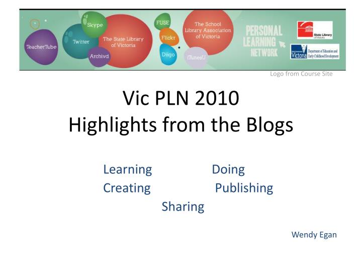 Vic pln 2010 highlights from t he blogs