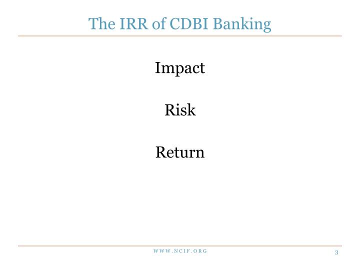 The IRR of CDBI Banking