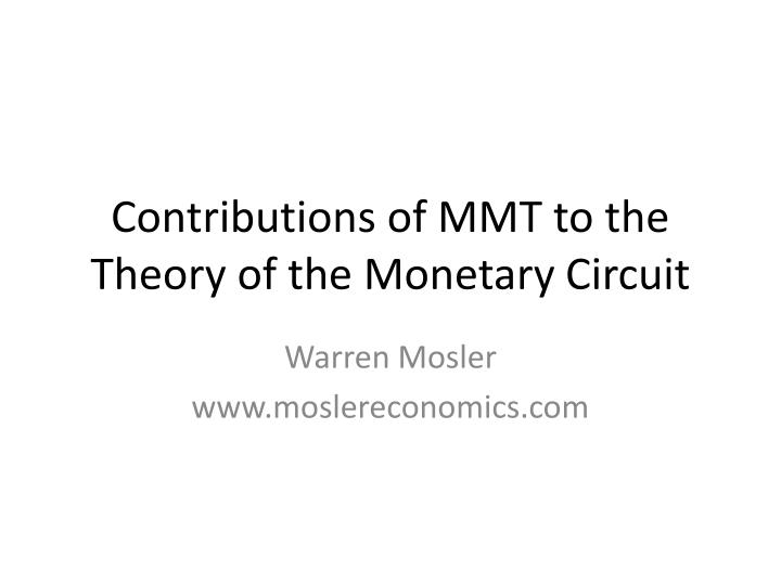 Contributions of MMT to the Theory of the Monetary Circuit