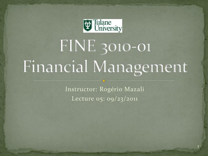 Fine 3010 01 financial management