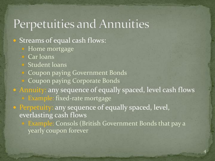 Perpetuities and Annuities
