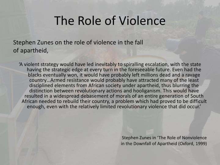 The Role of Violence