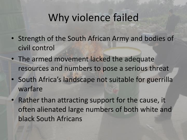 Why violence failed