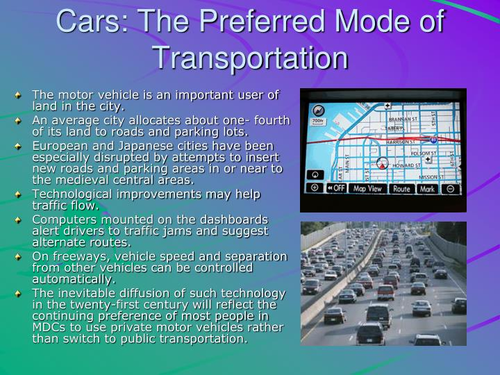Cars: The Preferred Mode of Transportation