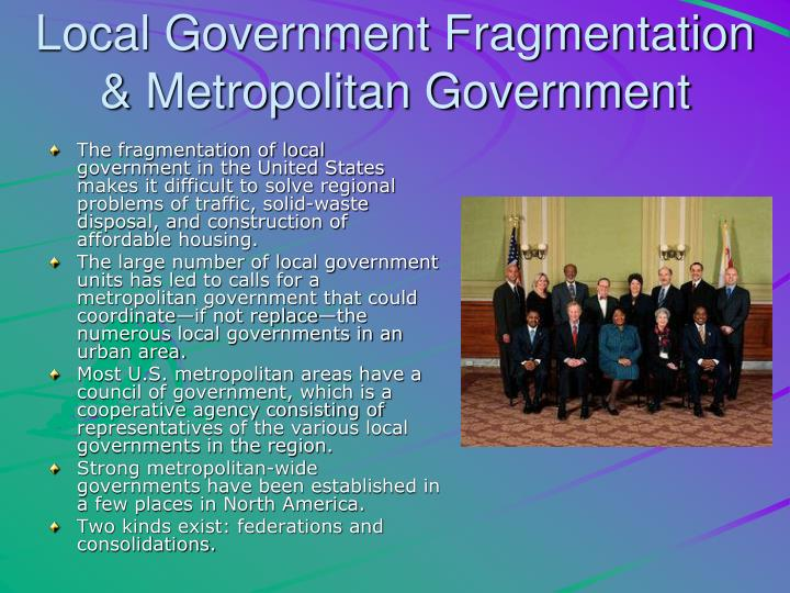 Local Government Fragmentation & Metropolitan Government