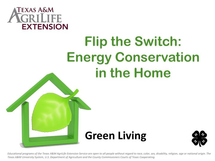 Flip the switch energy conservation in the home