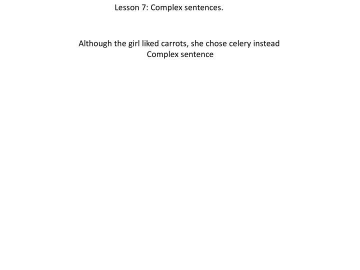 Lesson 7: Complex sentences.