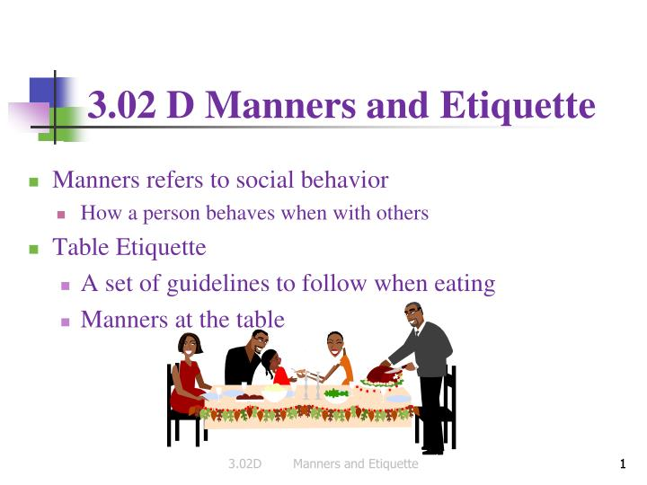 3 02 d manners and etiquette