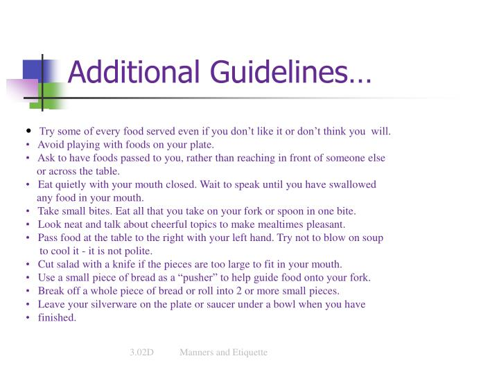 Additional Guidelines…