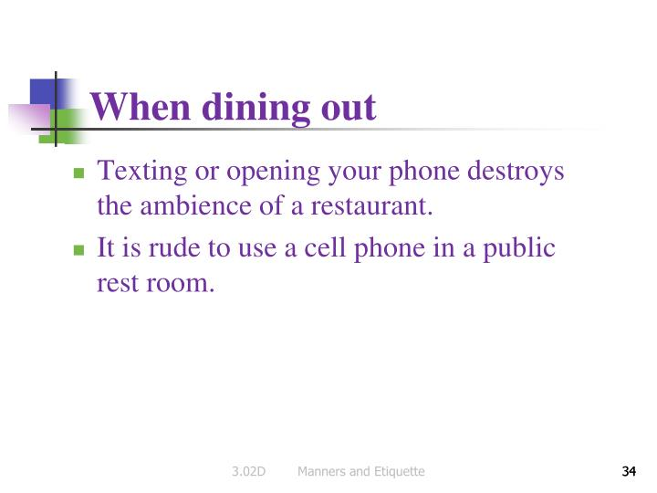 When dining out