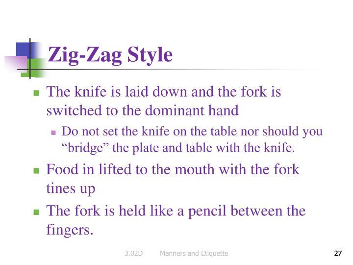 Zig-Zag Style