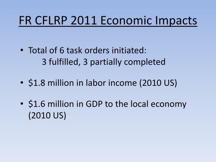 FR CFLRP 2011 Economic Impacts