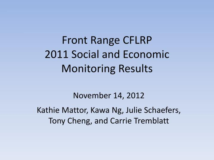 Front range cflrp 2011 social and economic monitoring results