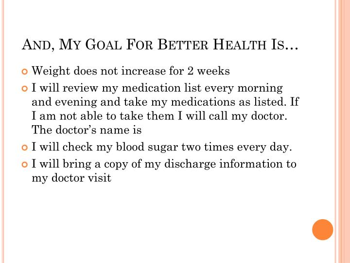And, My Goal For Better Health Is…
