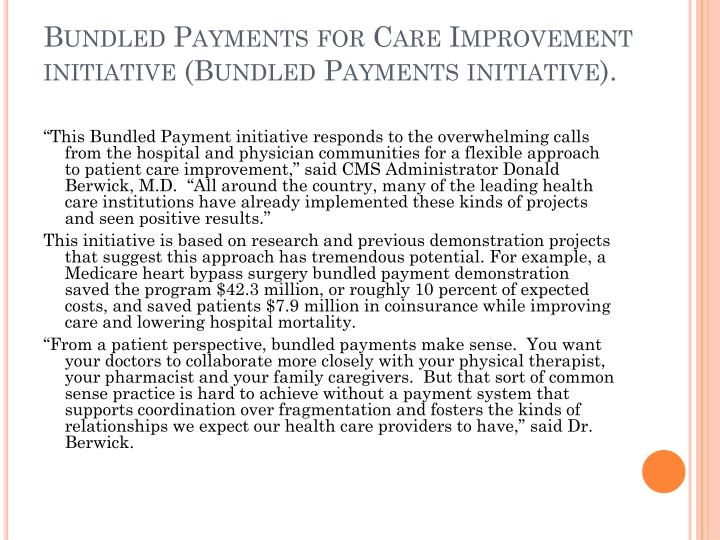 Bundled Payments for Care Improvement initiative (Bundled Payments initiative).