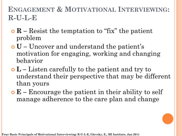 Engagement & Motivational Interviewing: