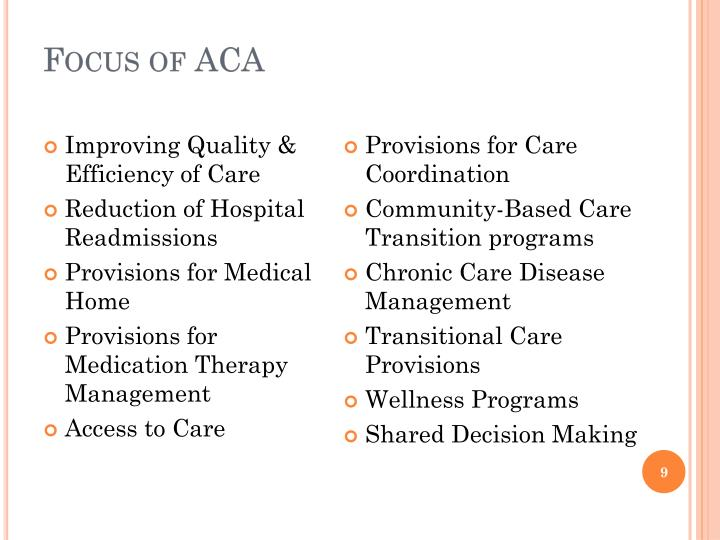 Focus of ACA